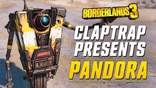 Borderlands 3 - Claptrap Presents: Pandora