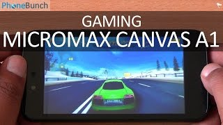 Micromax Canvas A1 Android One Gaming Review