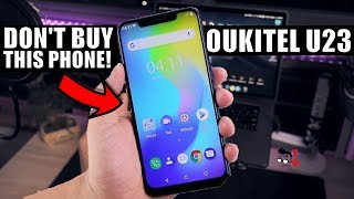 Oukitel U23 - Why You SHOULDN'T Buy THIS Smartphone!