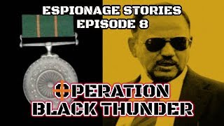 How Ajit Doval Became THE Ajit Doval | Espionage Stories Ep#8