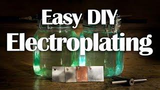 Electroplating - Easy DIY Nickel, Copper, Zinc Plating