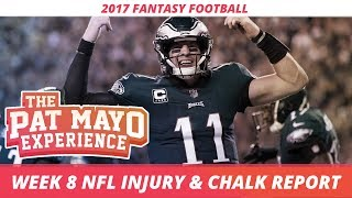 2017 Fantasy Football - Week 8 NFL Injury Report & DraftKings Milly Maker Chalk Picks and Pivots