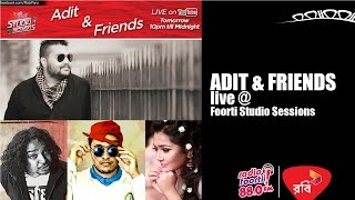 Robi Presents Foorti Studio Sessions with ADIT & FRIENDS