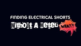 HVAC - Troubleshooting Electrical Shorts Without A Meter