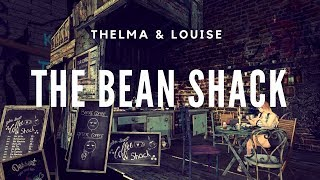 Thelma and Louise at the Bean Coffee shack