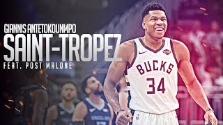 "Giannis Antetokounmpo Mix | ""Saint-Tropez"" (feat. Post Malone)"