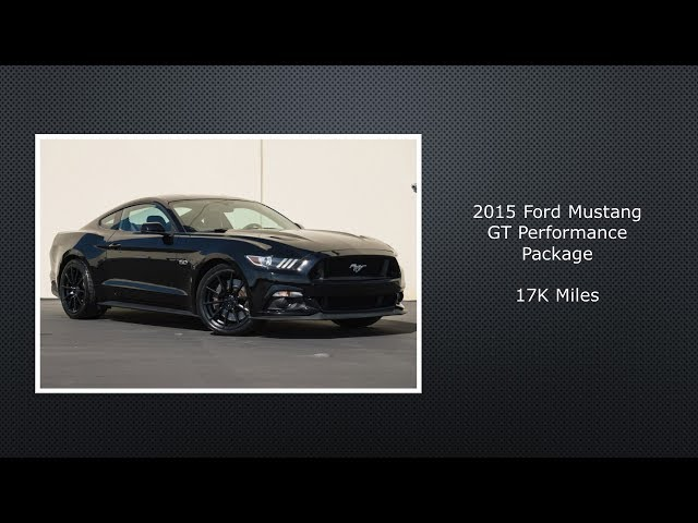 For Sale---2015 Ford Mustang GT Performance Package---17K ...