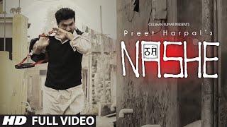 Nashe Preet Harpal New Video Song   Album: Waqt