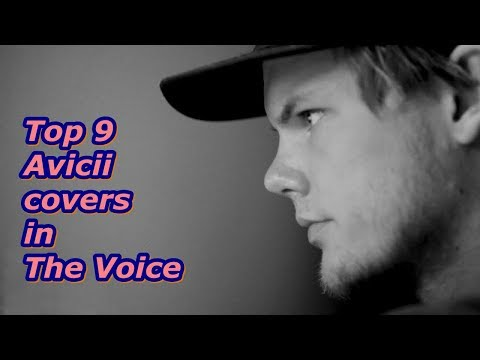 Top 9 - Avicii covers in The Voice