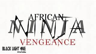 AFRICAN NINJA: VENGEANCE