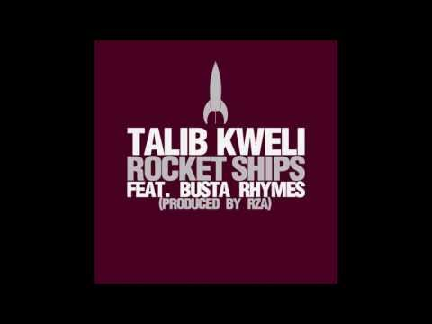 Talib Kweli &quot;Rocket Ships&quot; feat. Busta Rhymes (Prod. by RZA)