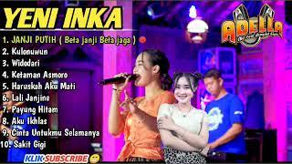 Download lagu Yeni Inka Terbaru 2021 Adella Full Album - JANJI PUTIH (Beta janji Beta jaga)