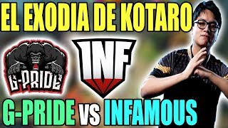 G-PRIDE vs INFAMOUS -  KOTARO DESPIERTA AL PROHIBIDO!!! -  PLAYOFFS EPICENTER MAJOR SA 2019