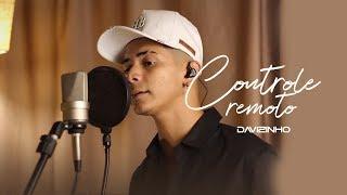 Controle Remoto - Davizinho (Cover Dilsinho)
