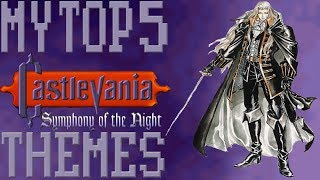 Top 5 Tuesdays - #237 My Top 5 Castlevania Symphony of the Night Themes!