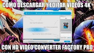 Como descargar y editar videos 4K con HD Video Converter Factory Pro