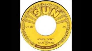 Watch Carl Perkins Honey Don