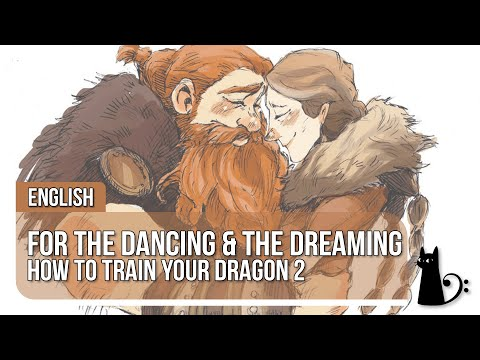 【Lizz】For the Dancing and the Dreaming【How To Train Your Dragon 2】