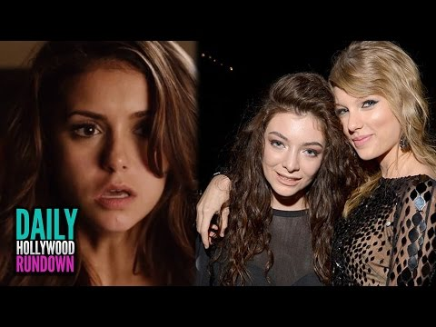 Taylor Swift vs Lorde Feud? - Nina Dobrev QUITS The Vampire Diaries (DHR)