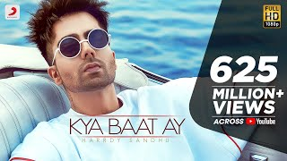 Harrdy Sandhu Kya Baat Ay Jaani B Praak Arvindr Khaira Official Music Audio