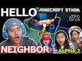 HOUSE THIEF! - HELLO NEIGHBOR ALPHA 2 w/ Minecraft Ethan, Emm...