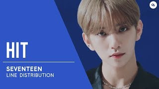 SEVENTEEN (세븐틴) HIT // Line Distribution