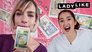 We Get Our Tarot Cards Read • Ladylike