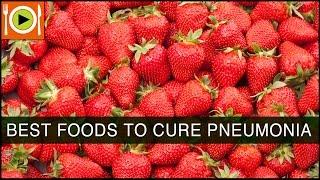 Foods to Cure Pneumonia   Including Liquids & Antioxidant Rich Foods