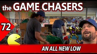 the Game Chasers Ep 72 - An All New Low