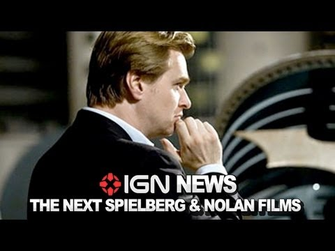 IGN News – Nolan's and Spielberg's Next Films Are…