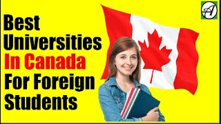 Top 10 Canadian Universities For International Students