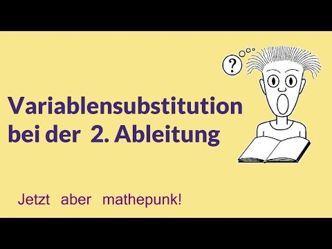 Variablensubstitution bei der  2. Ableitung
