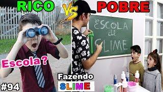 RICO VS POBRE FAZENDO AMOEBA / SLIME #94