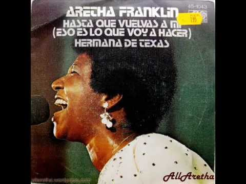 "Aretha Franklin - Until You Come Back To Me / Sister From Texas - 7"" Spain - 197"