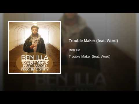 Trouble Maker (feat. Word)