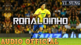 Rap về Ronaldinho (New Version) - Yi Sung Nguyễn