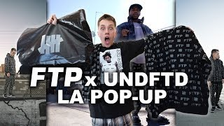 I Flew To LA For The FTP x UNDEFEATED Pop Up & Spent $2000