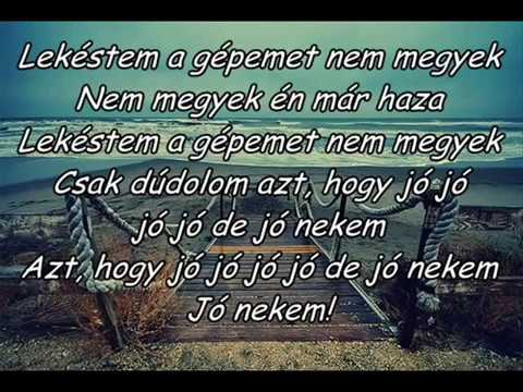Ocho Macho - Jó Nekem (dalszöveggel)