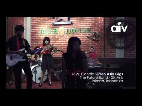 ASIA INDIE VIDEO (CANDID AIV 16G) - THE FUTURE BAND (SIK ASIK)