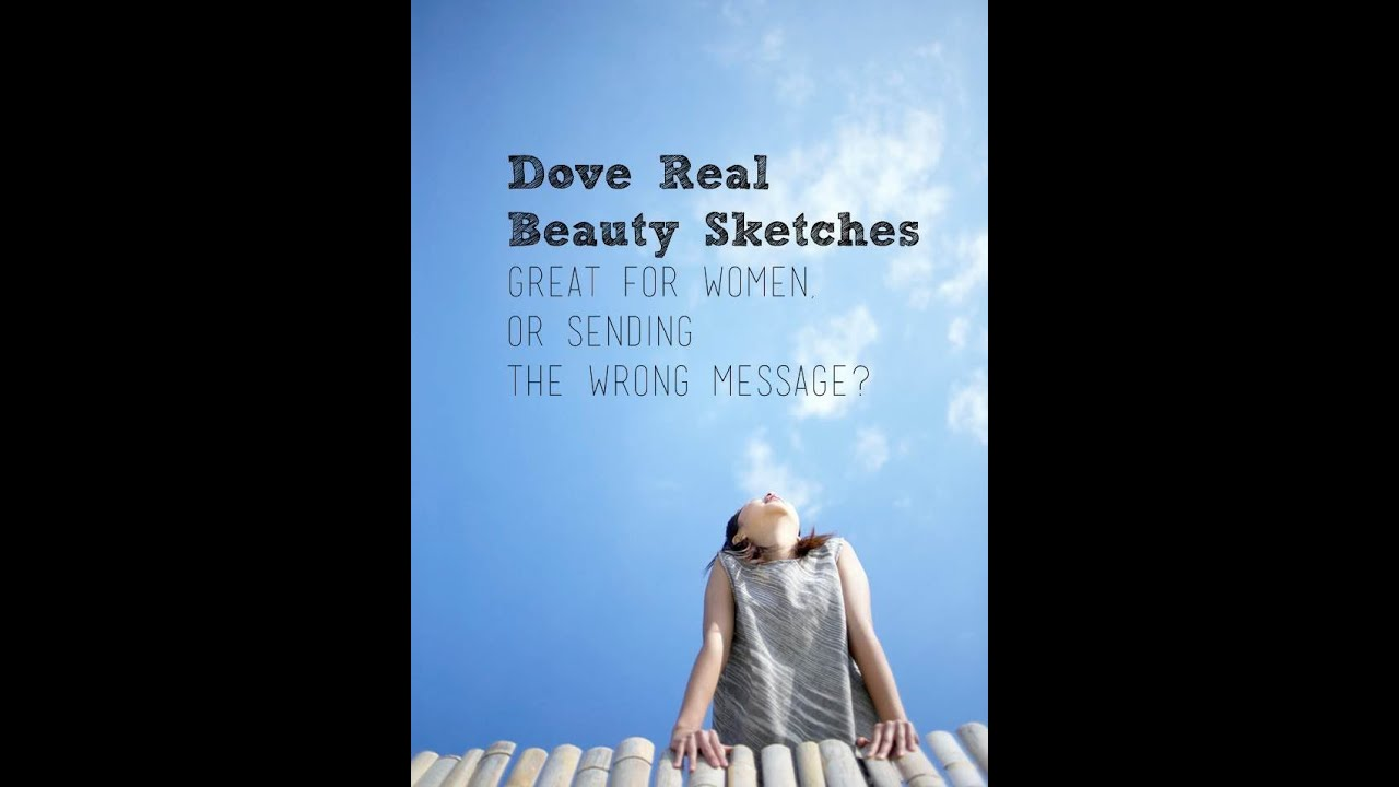 dove campaign for real beauty positive Transcript of dove real beauty campaign continue in the path as a leader for real beauty male-focused campaign, where dove can expand their male market share easy campaign to replicate the dove website has many links to positive self-esteem resources for people of all ages variety of.