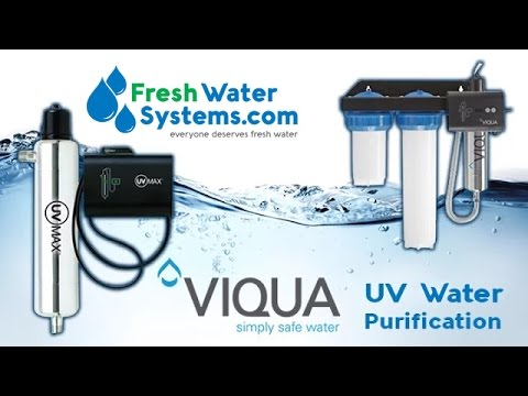 UV Water Filter & Purification Systems How They Work - FreshWaterSystems.com