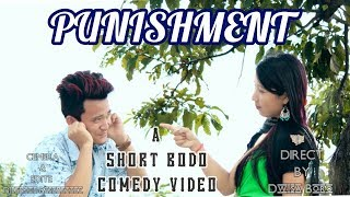 PUNISHMENT Comedy || Bodo Video