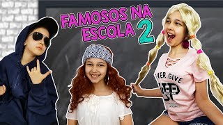 FAMOSOS NA ESCOLA 2  | Luluca