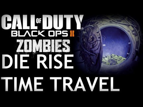 Black Ops 2 - Die Rise Time Travel Zombies!!!!
