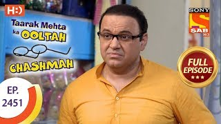 Taarak Mehta Ka Ooltah Chashmah - Ep 2451 - Full Episode - 23rd April, 2018