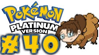 Let's Play: Pokémon Platinum DS! -- Episode 40