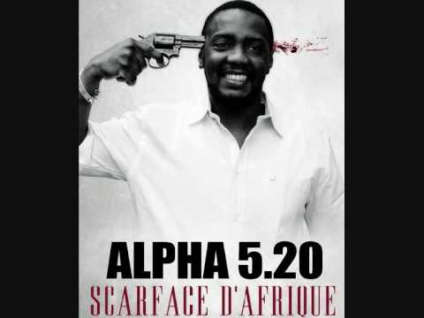 Alpha 5.20 - Scarface d'Afrique ( HQ )