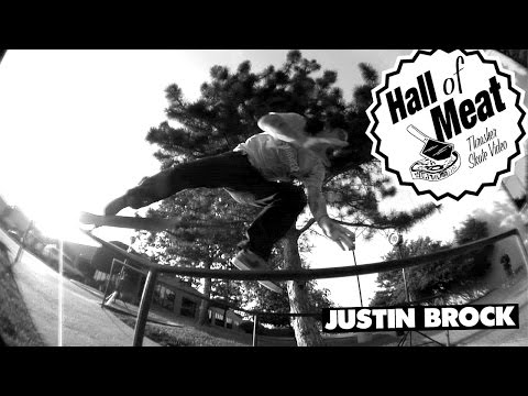 Hall Of Meat: Justin Brock