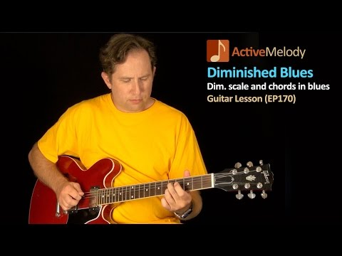 Blues Guitar Lesson - How To Use A Diminished Scale / Chord In A 12 Bar Blues - EP170