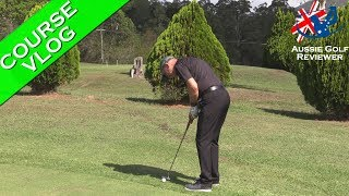 CANUNGRA GOLF CLUB COURSE VLOG PART 3